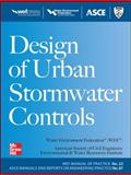 Design of Urban Stormwater Controls, Water Environment Federation Staff and American Society of Civil Engineers, Environmental Engineering Division Staff, 0071704442