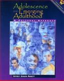 Adolescence and Emerging Adulthood : A Cultural Approach, Arnett, 0130894443