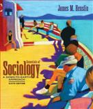 Essentials of Sociology : A Down-to-Earth Approach, Henslin, James M., 020544444X