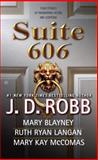 Suite 606, J. D. Robb and Mary Blayney, 0425224449