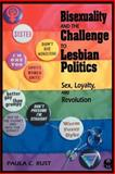 Bisexuality and the Challenge to Lesbian Politics 9780814774441
