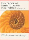 Handbook of Rehabilitation Psychology, Frank, Robert G. and Rosenthal, Mitchell, 1433804441