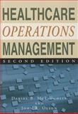 Healthcare Operations Management, McLaughlin, Daniel B. and Olson, John R., 1567934447