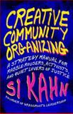 Creative Community Organizing 1st Edition