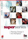 Planning Change in the Workplace Super Series 9780080464442