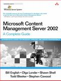Microsoft Content Management Server 2002 : A Complete Guide, English, Bill and Londer, Olga, 0321194446