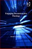 Engaging Deconstructive Theology, Michener, Ronald T., 075468444X