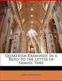 Quakerism Examined, John Wilkinson, 1143034449