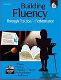Building Fluency Through Practice and Performance, Grade 4, Timothy Rasinski and Lorraine Griffith, 1425804446