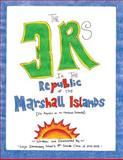 The 3 Rs in the Republic of the Marshall Islands, Woja Elementary School The 8th Grade Class of 2012-2013, Woja Elementary School, 148254444X