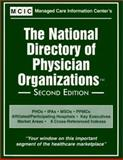 The National Directory of Physician Organizations, , 1882364449