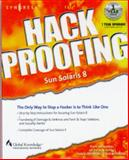 Hack Proofing Sun Solaris 8, Syngress, Ed Mitchell, Ido Dubrawsky, Wyman Miles, F. William Lynch, 192899444X