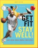 Get Fit Stay Well!, Hopson, Janet L. and Donatelle, Rebecca J., 0321944445
