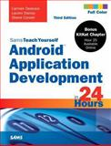 Android Application Development in 24 Hours, Carmen Delessio and Lauren Darcey, 0672334445