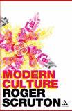 Modern Culture, Scruton, Roger, 0826494447