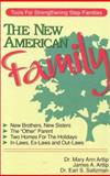 The New American Family, Mary A. Artlip and James A. Artlip, 0914984446