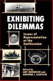 Exhibiting Dilemmas, Amy Henderson, 1560984449