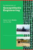 Fundamentals of Geosynthetic Engineering, Shukla, Sanjay Kumar and Yin, Jian-Hua, 0415394449
