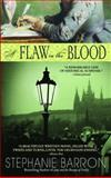 A Flaw in the Blood, Stephanie Barron, 0553384449
