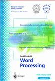 Word Processing Vol. 3 : ECDL - the European PC Standard, Penfold, David, 1852334444