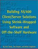 Building AS/400 Client/Server Solutions, Neely, Kris and Hoopes, Jim, 1883884446