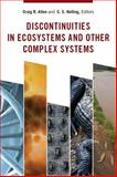 Discontinuities in Ecosystems and Other Complex Systems, , 023114444X