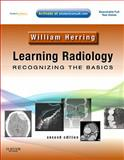 Learning Radiology : Recognizing the Basics (with STUDENT CONSULT Online Access), Herring, William, 0323074448