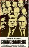 Changemakers, Louis H. Stewart, 0415074444