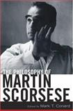 The Philosophy of Martin Scorsese, , 0813124441