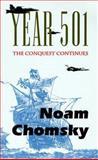 Year 501, Noam Chomsky, 0896084442