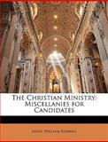 The Christian Ministry, James William Kimball, 1149044446