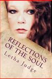 Reflections of the Soul, Letha Judge, 147834444X