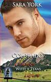 Colorado Flames with a Texas Twist, Sara York, 150070444X