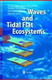 Waves and Tidal Flat Ecosystems, Baba, Eiichi and Kawarada, Hideo, 3642624448