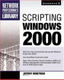 Scripting Windows 2000, Honeyman, Jeffrey, 007212444X