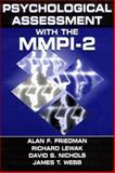 Psychological Assessment with the MMPI-2, Friedman, Alan F. and Lewak, Richard, 0805814442