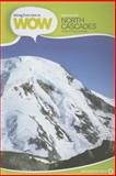 Hiking from Here to Wow North Cascades, Craig Copeland and Kathy Copeland, 0899974449