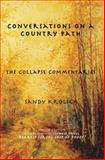 Conversations on a Country Path, Sandy Krolick, 0983714444