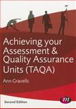 Achieving Your Assessment and Quality Assurance Units (TAQA), Gravells, Ann, 1446274446