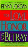 To Love, Honor and Betray, Penny Jordan, 1551664445