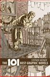 The 101 Best Graphic Novels, Stephen Weiner, 1561634441