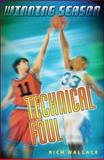 Technical Foul, Rich Wallace, 0142404446