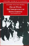 The Importance of Being Earnest and Other Plays, Oscar Wilde, 0192834444