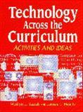 Technology Across the Curriculum, Marilyn J. Bazeli and James L. Heintz, 1563084449