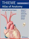 Neck and Internal Organs, Schuenke, Michael and Schulte, Erik, 158890444X