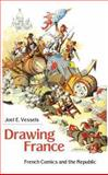 Drawing France : French Comics and the Republic, Vessels, Joel E., 1604734442