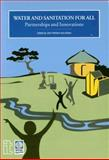 Water and Sanitation for All : Partnership and Innovations, , 1853394440
