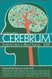 Cerebrum 2009, Dana Press Staff, 1932594442