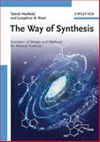 The Way of Synthesis : Evolution of Design and Methods for Natural Products, Hudlicky, Tomas and Reed, Josephine W., 352731444X
