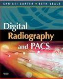 Digital Radiography and PACS, Carter, Christi and Veale, Beth, 0323044441